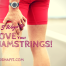 The 5 Ways To Love Your Hamstrings - How To Increase Hamstring Flexibility | DoshaFit®