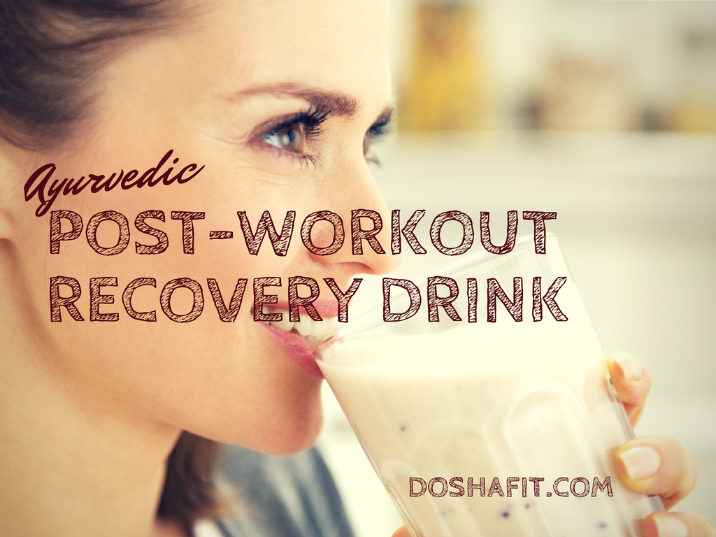 Ayurvedic Post-Workout Recovery Drink | DoshaFit®