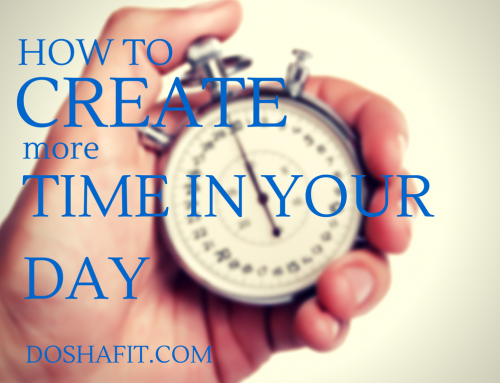 How To Create More Time In Your Day – 3 Easy Tips You can Use Right Now!