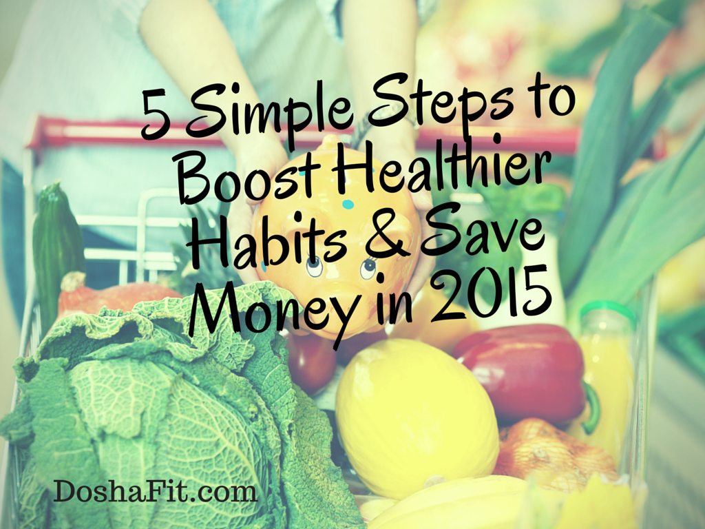 5 Simple Steps to Boost Healthier Habits