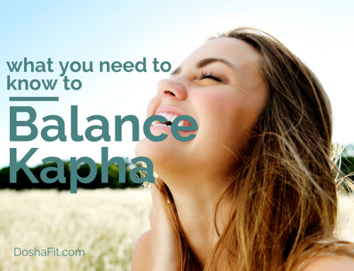 What You Need To Know To Balance Kapha Dosha