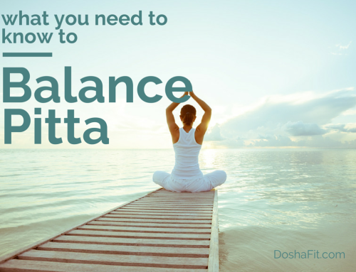How To Balance Pitta Dosha